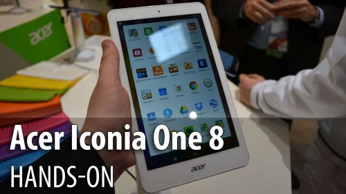 MWC 2015: Acer Iconia One 8 hands on - tableta accesibilă, uşoară şi subţire (Video)