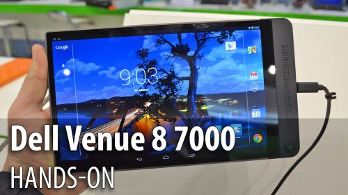 MWC 2015: Dell Venue 8 7000 hands-on - de departe cea mai arătoasă tableta de la MWC (Video)