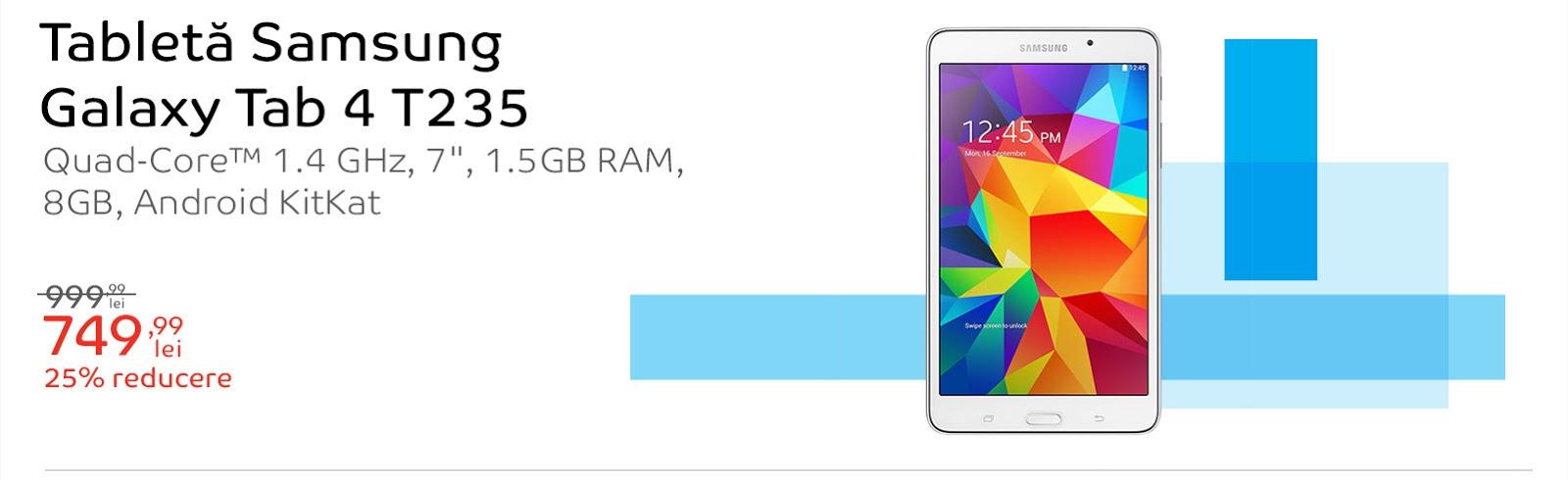 Samsung Galaxy Tab 4 T235 la reducere