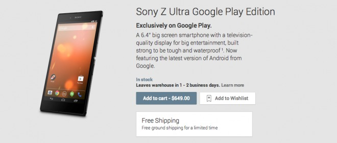 Sony Xperia Z Ultra primește la rândul său un Google Edition, la prețul de 649 dolari