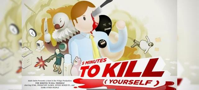 Five Minutes to Kill (Yourself)