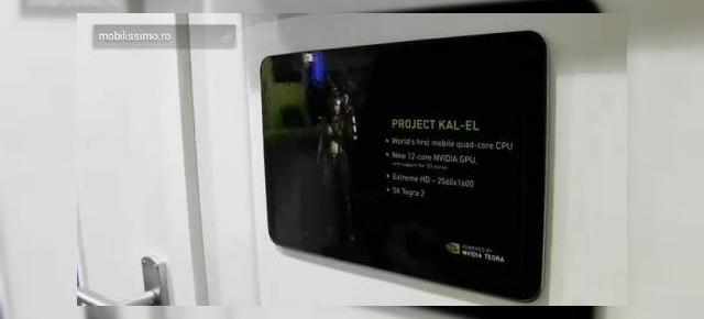 Nvidia Kal-El, superprocesorul care dă naștere tabletei quad-core, În acțiune la MWC 2011 (Video)