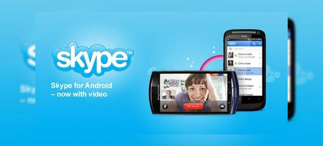 Skype este acum capabil de video chat pe Android! (Video)