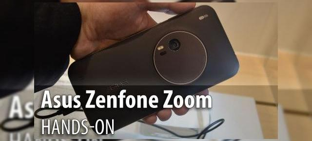 MWC 2015: ASUS ZenFone Zoom hands-on - primele impresii despre primul cameraphone ASUS (Video)