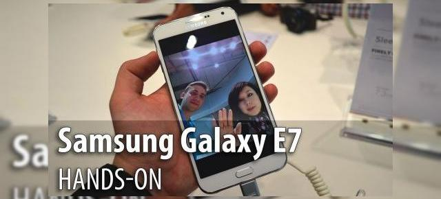 MWC 2015: Samsung Galaxy E7 hands-on - phablet Samsung cu look de Galaxy Note, dotări midrange (Video)
