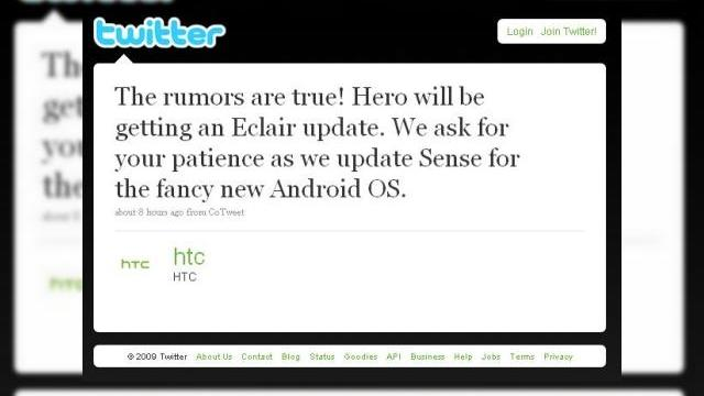 <b>HTC Hero va rula Android 2.0; promisiune oficiala!</b>Sursa e cat se poate de oficiala, fiind vorba de contul de Twitter al celor de la HTC, care ne anunta, ciez: &amp;nbsp; &quot;The rumors are true! Hero will be getting an Eclair update. We ask for your patience as we update Sense for the fancy new Android OS.&quot;...